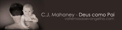 CJ-Mahaney-Deus-como-pai