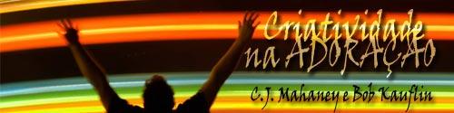 mahaney-criatividade-na-adoração