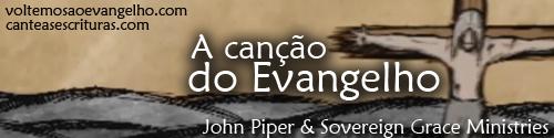 A canção do Evangelho
