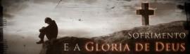 sofrimento-gloria-deus