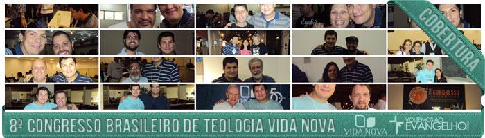 """Vinícius Musselman Pimentel – Minhas Impressões Pessoais do """"8º Congresso Vida Nova de Teologia"""""""