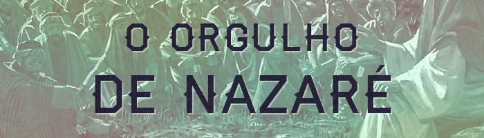 O Orgulho de Nazaré