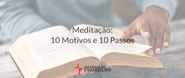 meditacao-10-motivos-e-10-passos