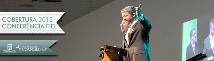 Paul Washer – O Evangelho de Jesus Cristo 2 – Conferência Fiel 2012