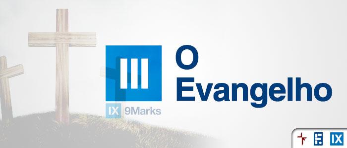 9marks-evangelho
