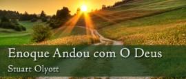 EnoqueAndavaComDeus