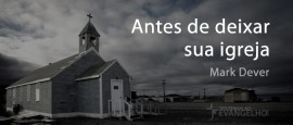 AntesDeDeixarSuaIgreja