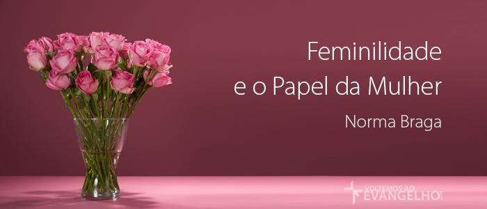 FeminilidadeEOPapelDaMulher