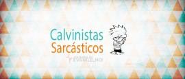 calvinistas-sarcasticos