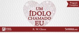 Bob Glenn – Um ídolo Chamado Eu