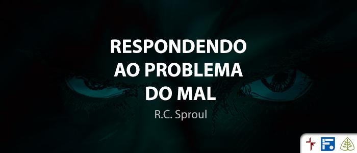 RespondendoAoProblemaDoMal