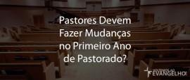 PastoresDevemFazerMudancas