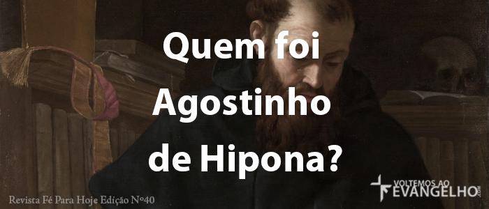 QuemFoiAgostinhoDeHipona