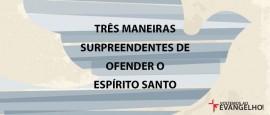 TresManeirasSurpreendentesDeOfender