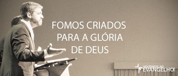 FomosCriadosParaAGloriaDeDeus