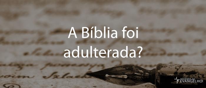 ABibliaFoiAdulterada
