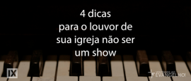 4DicasLouvor