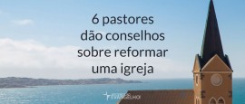 6PastoresDaoConselhos