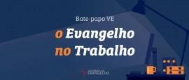 OEvangelhoNoTrabalho