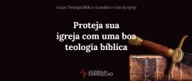 TeologiaBiblia-ProtejaSuaIgreja