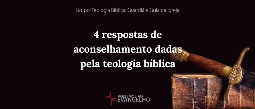 TeologiaBiblia-4RespostasDeAconselhamento