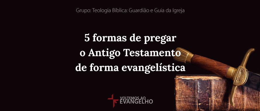 TeologiaBiblia-5FormasDePregar