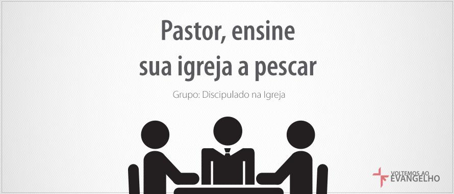 DiscipuladoEIgreja-PastorEnsine