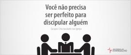 DiscipuladoEIgreja-VoceNaoPrecisa