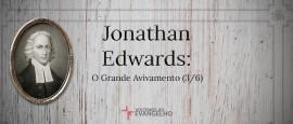 JonathanEdwards-OGrandeAvivamento