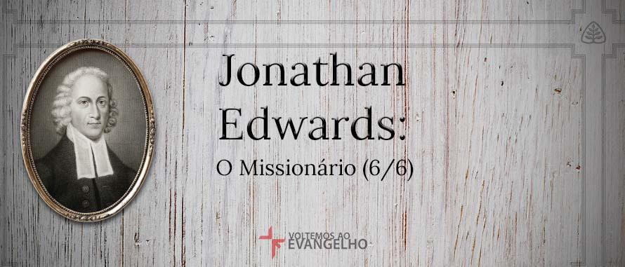 JonathanEdwards-OMissionario