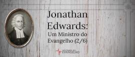 JonathanEdwards-UmMinistro