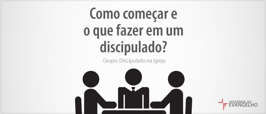 DiscipuladoEIgreja-ComoComecarE