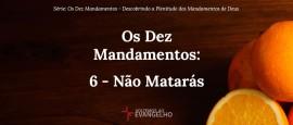 Os-Dez-Mandamentos-6-Nao-Mataras