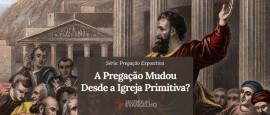 Pregacao-Expositiva-A-Pregacao-Mudou