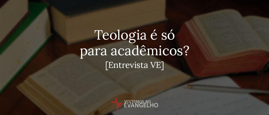 Teologia-e-so-para-academicos