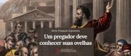 Pregacao-Expositiva-Um-Pregador-Deve