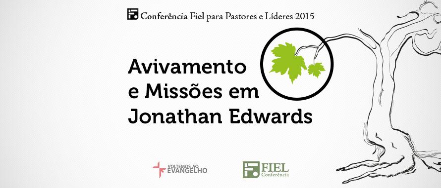 Reprise-Avivamento-Missoes-Jonathan-Edwards-Heber-Campos-Jr