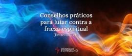 Conselhos-Praticos-lutar-contra-frieza-espiritual