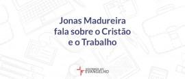 Jonas-Madureira-Fala-Sobre-O-Cristianismo