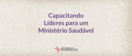 capacitando-lideres-para-um-ministerio-saudavel