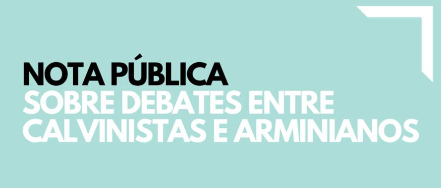 nota-debate-calvinistas-arminianos