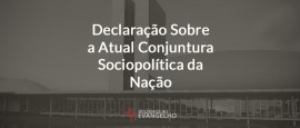 Declaracao-sobre-atual-conjuntura-sociopolitica