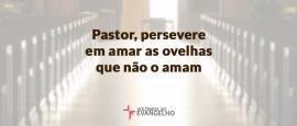 Pastor-persevere-em-amar