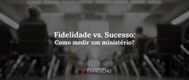fidelidade-vs-sucesso