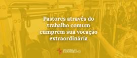 pastores-atraves-do-trabalho-comum-cumprem-sua-vocação