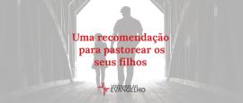 uma-recomendacao-para-pastorear