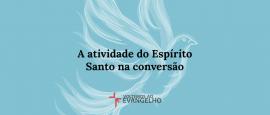 a-atividade-do-espirito-santo