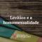 levitico-e-a-homossexualidade