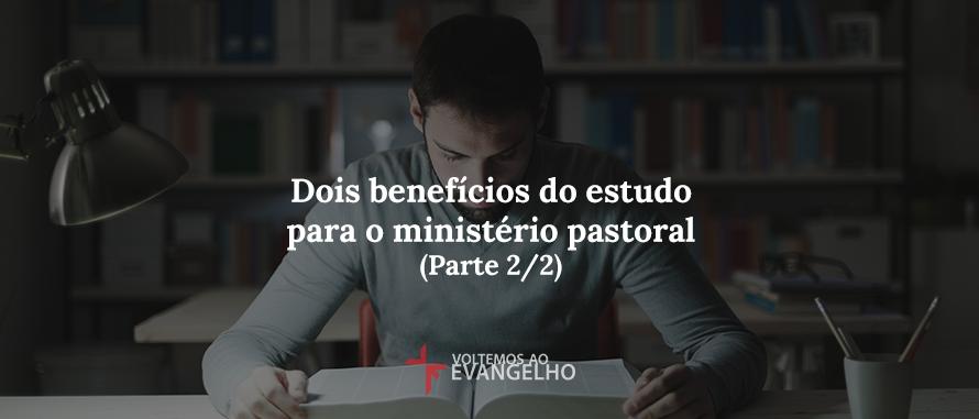 dois-beneficios-do-estudo-para-o-ministerio