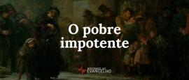 o-pobre-impotente